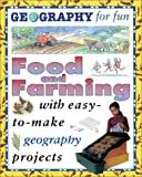 Food And Farming (Geography for Fun)