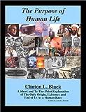 The Purpose of Human Life, Clinton Black, 0962018023