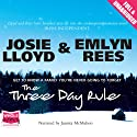 The Three Day Rule Audiobook by Josie Lloyd, Emlyn Rees Narrated by Juanita McMahon