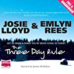 The Three Day Rule | Josie Lloyd,Emlyn Rees