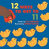 12 Ways to Get to 11, Eve Merriam, 0613437160