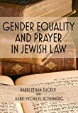 img - for Gender Equality and Prayer in Jewish Law book / textbook / text book
