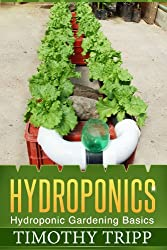 Hydroponics: Hydroponic Gardening Basics (English Edition)