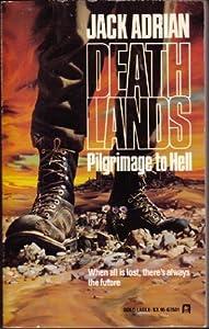 Pilgrimage To Hell (Deathlands)