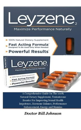 Balance Bill (Leyzene2: A Comprehensive Guide On The 100% Natural Dietary Supplement, Testosterone Booster For Improving Sexual Health Impotence, Hormone Balance, Performance Enhancement, Energy and Stamina)