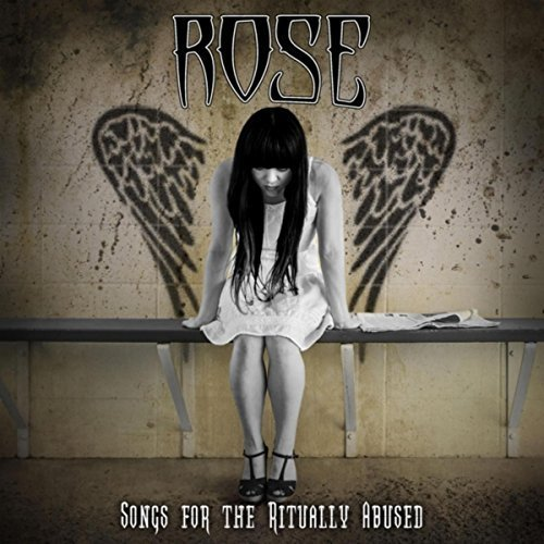Songs For the Ritually Abused (Randy Rose)