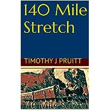 140 Mile Stretch