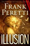 Front cover for the book Illusion by Frank Peretti