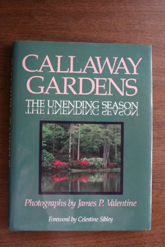 Callaway Gardens: The Unending Season