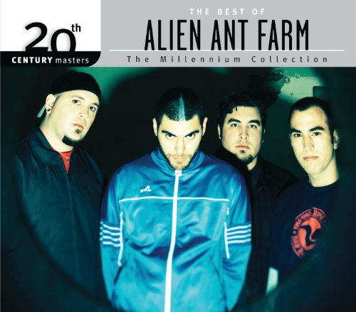 The Best Of Alien Ant Farm 20t...