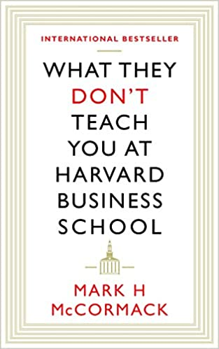 What They Don't Teach You At Harvard Business : Amazon.de ...