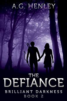 The Defiance (Brilliant Darkness Book 2) by [Henley, A.G.]