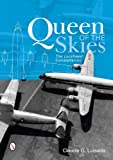 img - for Queen of the Skies: The Lockheed Constellation by Claude G. Luisada (2014-06-28) book / textbook / text book