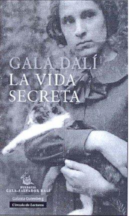 Descargar Libro La Vida Secreta Gala Dalí