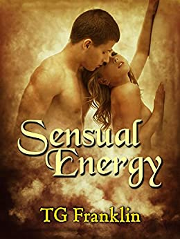 Sensual Energy by [Franklin, TG]