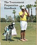 img - for The Tournament Preparation Handbook book / textbook / text book