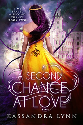 A Second Chance at Love (Time Travel and Second Chance Book 2)