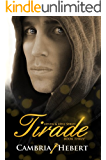 Tirade (Heven and Hell Series Book 3)