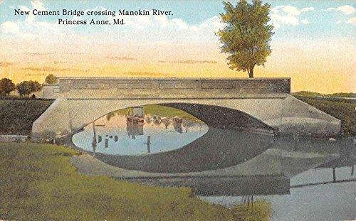 Princess Anne Maryland New Cement Bridge Manokin River Antique Postcard K84233