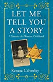 Image of Let Me Tell You a Story: A Memoir of a Wartime Childhood