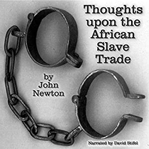 Thoughts upon the African Slave Trade Audiobook