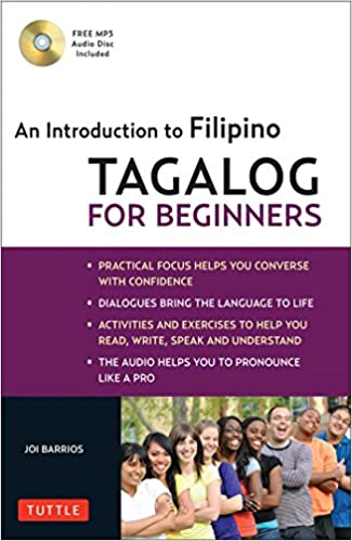Tagalog for Beginners: An Introduction to Filipino, the National ...