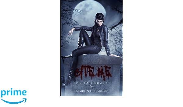 Bite Me: Big Easy Nights: Amazon.es: Marion G. Harmon ...