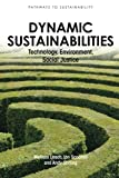 img - for Dynamic Sustainabilities: Technology, Environment, Social Justice (Pathways to Sustainability) book / textbook / text book