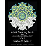 Adult Coloring Book with Color by Number or Not - Mandalas Vol. 1