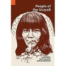 People of the Ucayali: The Shipibo and Conibo of Peru