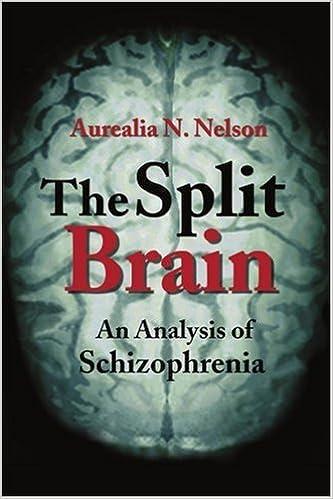 The Split Brain: An Analysis of Schizophrenia