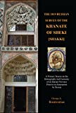 img - for The 1819 Russian Survey of the Khanate of Sheki: A Primary Source on the Demography and Economy of an Iranian Province Prior to Its Annexation by ... ... Heritage in the Caucasus and Central Asia) book / textbook / text book