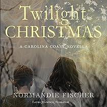 TWILIGHT CHRISTMAS: CAROLINA COAST NOVELS, BOOK 3
