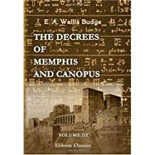 The Decrees of Memphis and Canopus: Volume 3. The Decree of Canopus