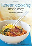 Korean Cooking Made Easy, Soon Young Chung, 0794604978