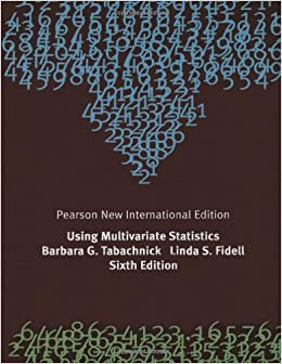 Using Multivariate Statistics: Pearson New International Edition
