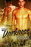 Before the Darkness (Refuge Inc. Book 1)