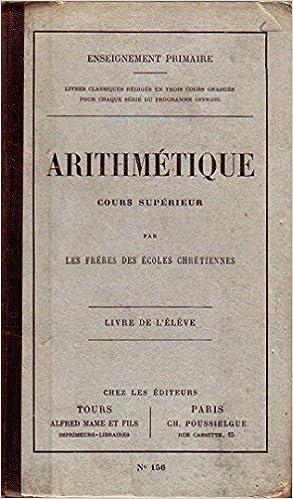 Amazon Fr Arithmetique Cours Superieur Livre De L Eleve