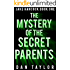 The Mystery of the Secret Parents (Jake Hancock Private Investigator Mystery series Book 1)