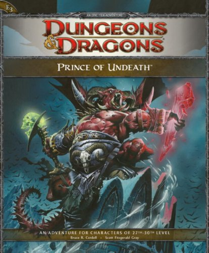 Prince of Undeath: Adventure E3 for 4th Edition Dungeons & Dragons (4th Edition (Dungeons Dragons 4th Edition)