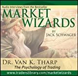 Market Wizards Vol. 12 : The Psychology of Trading, Tharp, Van K. and Schwager, Jack, 1592802508