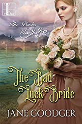 The Bad Luck Bride (The Brides of St. Ives)