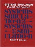 Systems Simulation, Robert E. Shannon, 0138818398