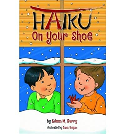 [(Haiku on Your Shoes )] [Author: Eileen M Berry] [Mar-2005]