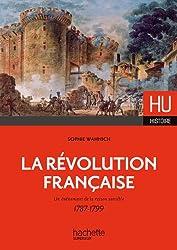 La Révolution française : Un évènement de raison sensible 1787-1799