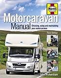 img - for Motorcaravan Manual: Choosing, Using and Maintaining Your Motorcaravan book / textbook / text book