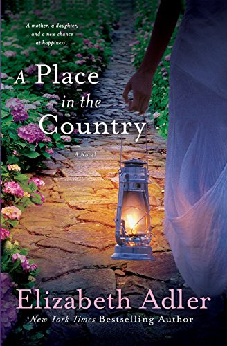 A Place in the Country: A Novel (Country Place)