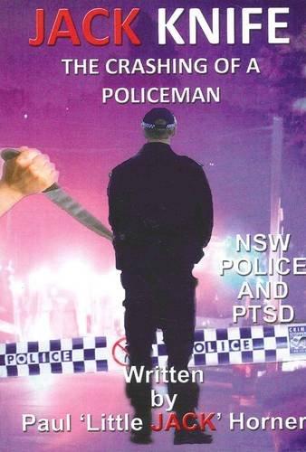 Jack Knife - The Crashing of a Policeman