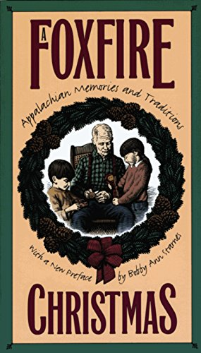 A Foxfire Christmas: Appalachian Memories and Traditions (Foxfire Book 1 compare prices)