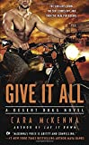 Give It All (A Desert Dogs Novel)